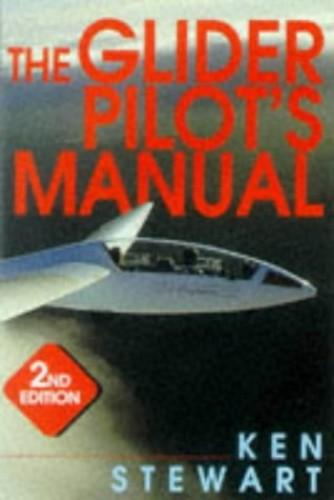 The Glider Pilot's Manual by Ken Stewart