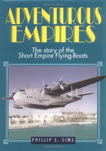 Adventurous Empires By Philip E. Sims