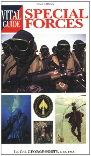 The Vital Guide to Special Forces by George Forty