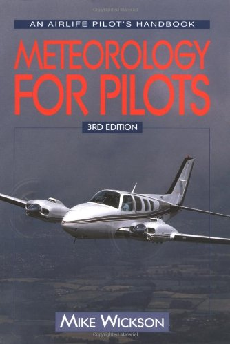 Meteorology for Pilots By K.M. Wickson