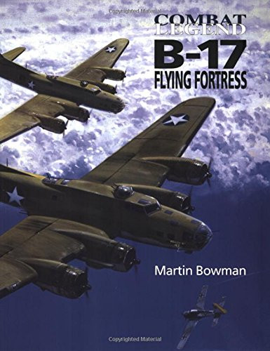 B-17 Flying Fortress By Martin Bowman