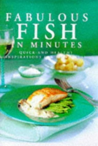 Fabulous Fish in Minutes By Linda Doeser