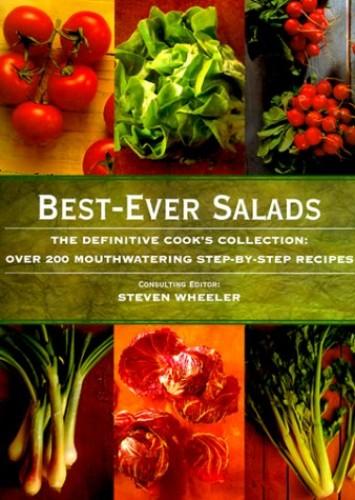 Best-Ever Salads By Steven Wheeler
