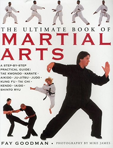 Ultimate Book of Martial Arts By Goodman Fay