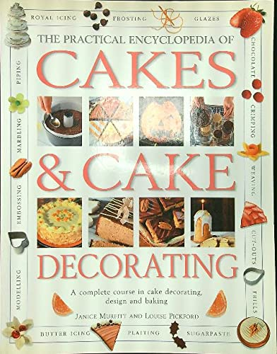 The Practical Encyclopedia of Cakes & Cake Decorating By Murfitt
