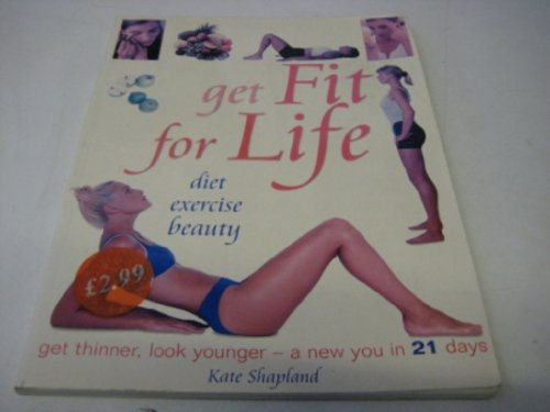 Get Fit for Life By Kate Shapland