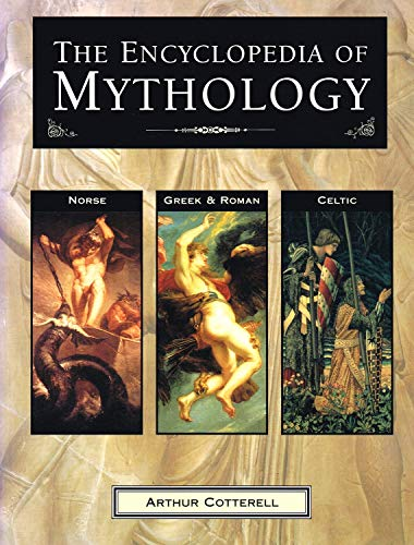 Encyclopaedia of Mythology By arthur-cotterell