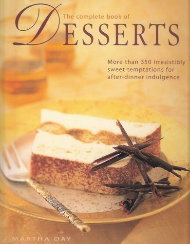 The Complete Book of Desserts By Martha Day