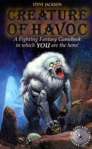 Creature of Havoc (Fighting Fantasy Gamebook 4) By Steve Jackson