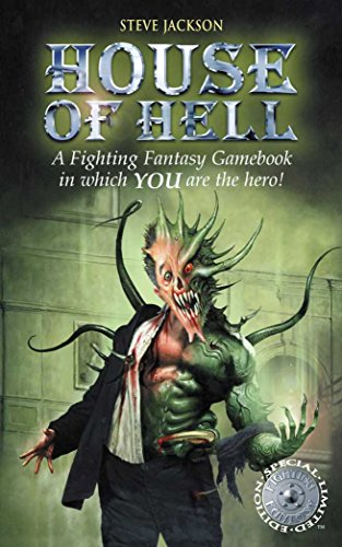 House of Hell (Fighting Fantasy Gamebook 7) By Steve Jackson