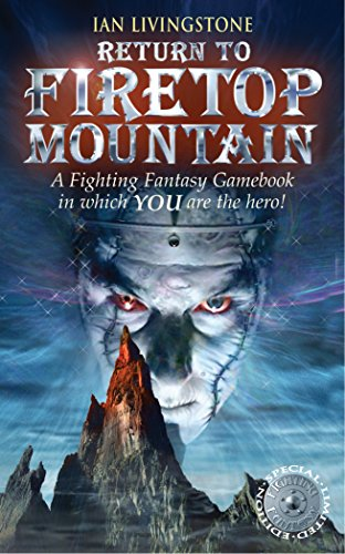 Return to Firetop Mountain by Ian Livingstone