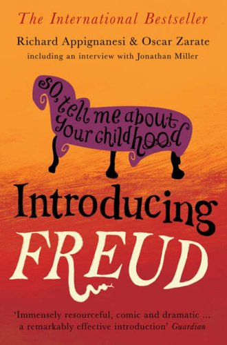 Introducing Freud 150 Anniversary Ed By Richard Appignanesi