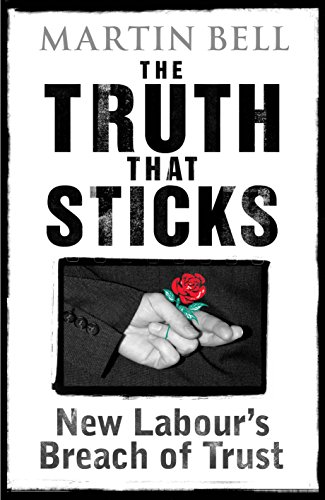The Truth That Sticks By Martin Bell