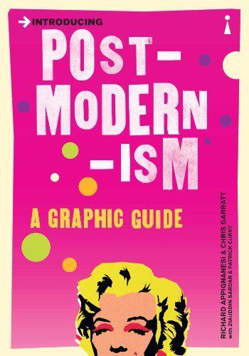 Introducing Postmodernism: A Graphic Guide by Richard Appignanesi