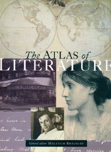 The Atlas of Literature par Malcolm Bradbury