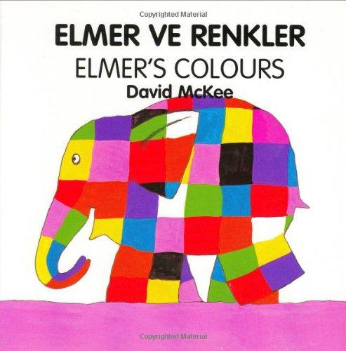 Elmer's Colours (turkish-english) By David McKee