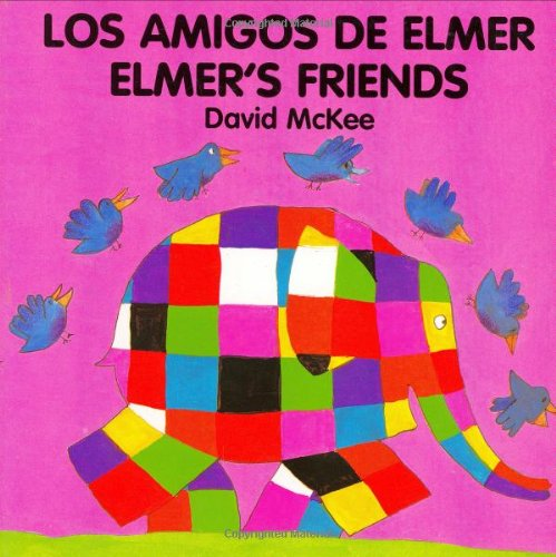 Elmer's Friends (spanish-english) By David McKee