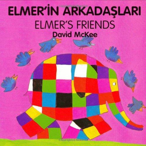 Elmer's Friends (turkish-english) By David McKee