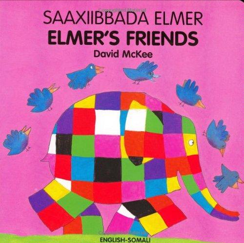 Elmer's Friends (English-Somali) By David McKee