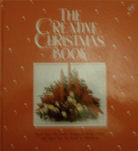 The Creative Christmas Book By Various