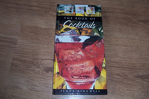 BOOK OF COCKTAILS REVISED By Jenny Ridgwell
