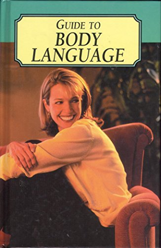 Guide to Body Language By Dilys Hartland