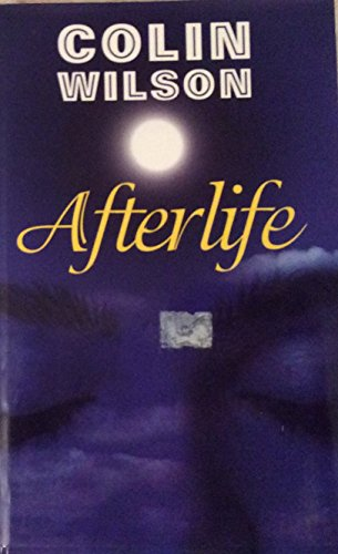 Afterlife By Colin Wilson