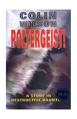Poltergeist! By Colin Wilson