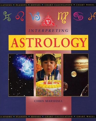 Interpreting Astrology By Chris Marshall