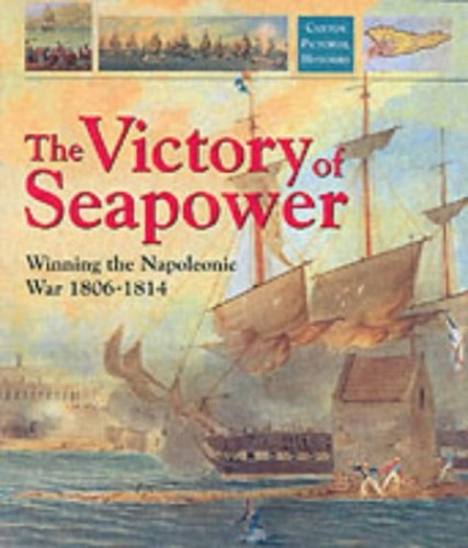 The Victory of Seapower By Richard Woodman