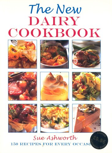 The New Dairy Cookbook By Sue Ashworth