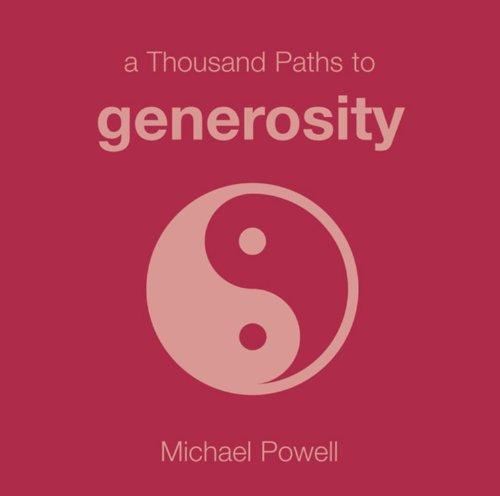 1000 Paths: Generosity By Michael Powell