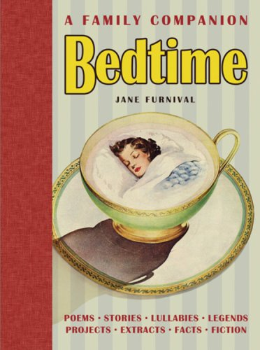 Bedtime: A Family Companion By Jane Furnival