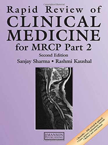 Rapid Review of Clinical Medicine for MRCP: Part 2 by Sanjay Sharma