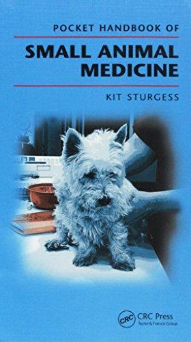Pocket Handbook of Small Animal Medicine By Kit Sturgess (Vet Freedom Ltd, Brockenhurst, Hampshire, United Kingdom)
