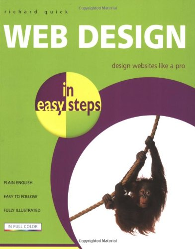 Web Design in Easy Steps By Richard Quick