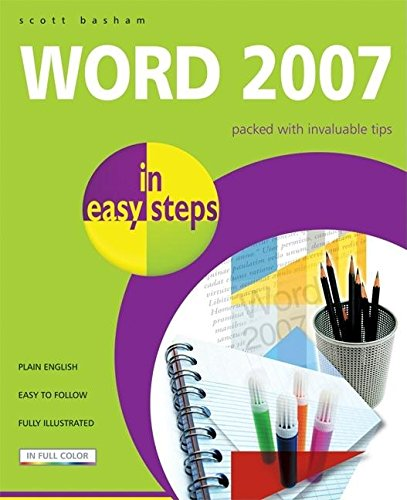 Word 2007 in Easy Steps by Scott Basham