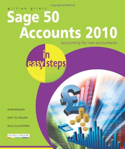Sage 50 Accounts 2010 In Easy Steps By Gillian Gilert