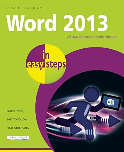 Word 2013 in Easy Steps by Scott Basham