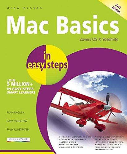 Mac Basics in Easy Steps: Covers OS X Yosemite (10.10) by Drew Provan