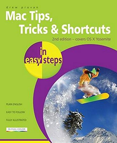 Mac Tips, Tricks & Shortcuts in easy steps 2nd Edition By Drew Provan