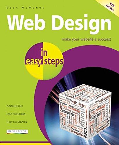 Web Design in easy steps, 6th Edition By Sean McManus