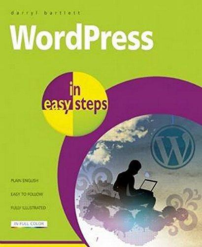 WordPress in Easy Steps by Darryl Bartlett