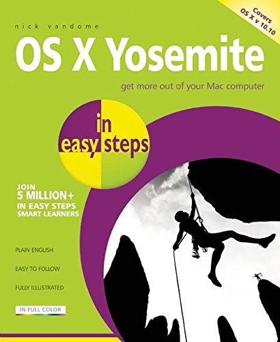 OS X Yosemite in Easy Steps: Covers OS X 10.10 by Nick Vandome