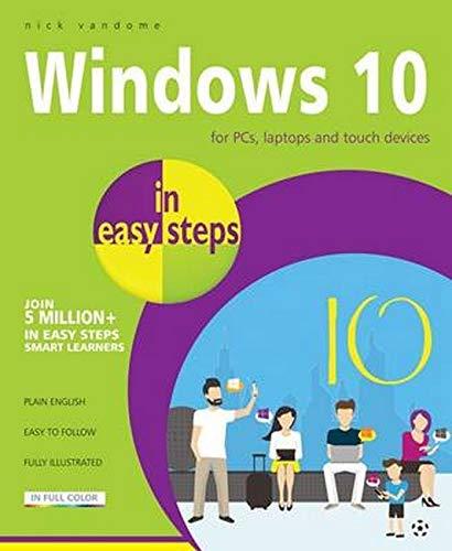 Windows 10 in easy steps By Nick Vandome