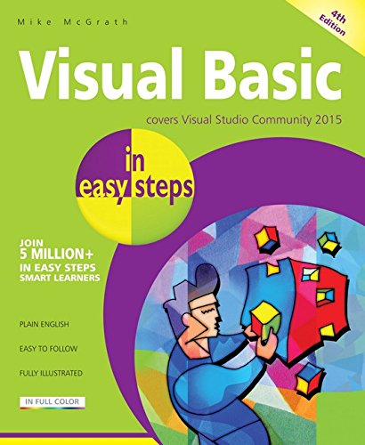 Visual Basic in easy steps, 4th edition By Mike McGrath