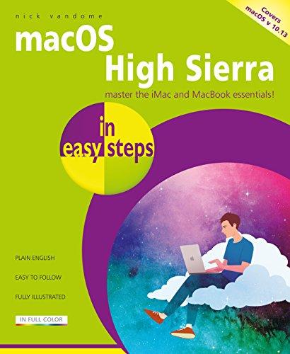 macOS High Sierra in easy steps - covers version 10.13 By Nick Vandome