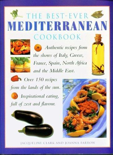 The Best Ever Mediterranean Cookbook by Jacqueline Clark