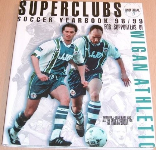 Wigan Athletic 1998/99: Soccer Yearbook (Superteams)