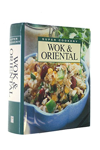 Super Cookery: Wok and Oriental